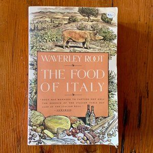 The Food of Italy by Waverly Root